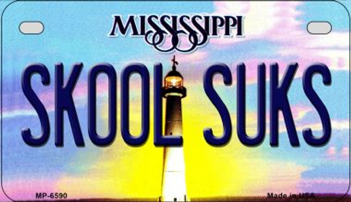 Skool Suks Mississippi Wholesale Novelty Metal Motorcycle Plate MP-6590