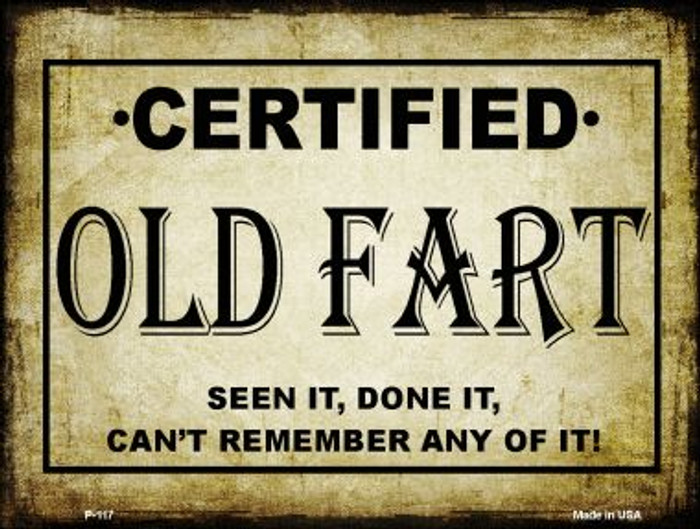 Certified Old Fart Wholesale Metal Novelty Parking Sign P-117
