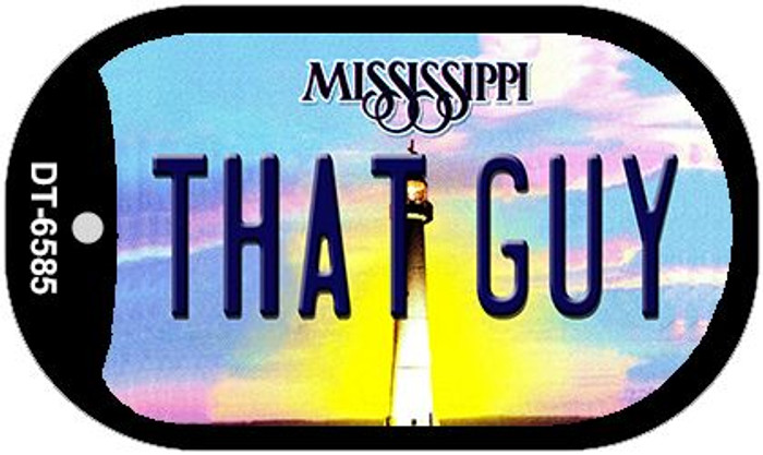 That Guy Mississippi Wholesale Novelty Metal Dog Tag Necklace DT-6585