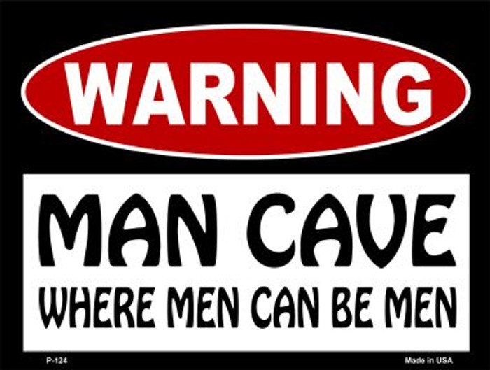 Where Men Can Be Men Wholesale Metal Novelty Parking Sign