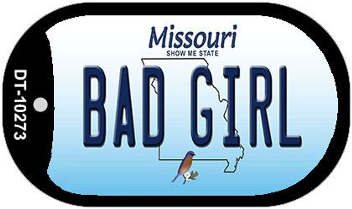 Bad Girl Missouri Wholesale Novelty Metal Dog Tag Necklace DT-10273