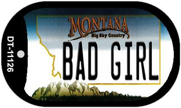 Bad Girl Montana Wholesale Novelty Metal Dog Tag Necklace DT-11126