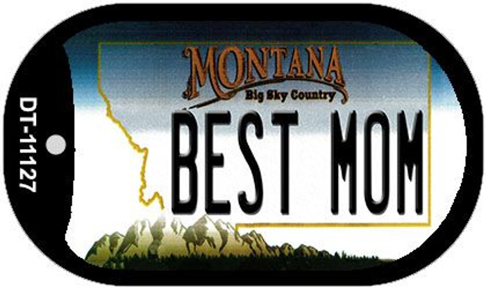 Best Mom Montana Wholesale Novelty Metal Dog Tag Necklace DT-11127