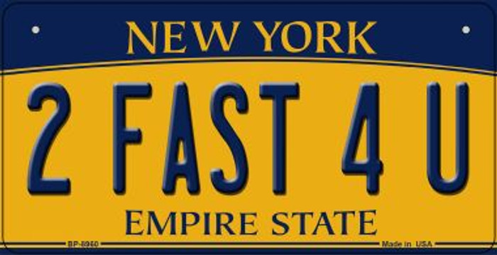 2 Fast 4 U New York Wholesale Novelty Metal Bicycle Plate BP-8960
