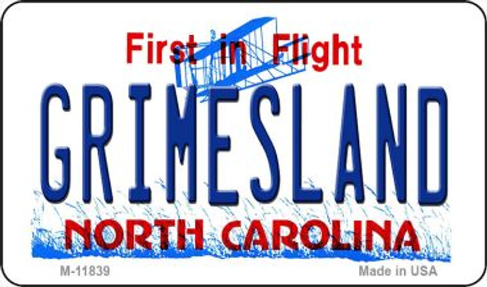 Grimesland North Carolina Wholesale Novelty Metal Magnet M-11839