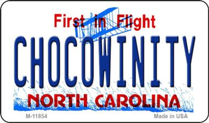 Chocowinity North Carolina Wholesale Novelty Metal Magnet M-11854