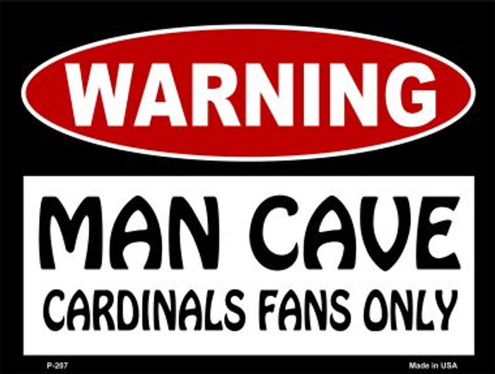 Cardinals Fans Only Wholesale Metal Novelty Parking Sign P-207