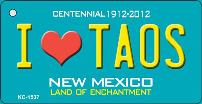 I Love Taos Teal New Mexico Wholesale Novelty Metal Key Chain KC-1537