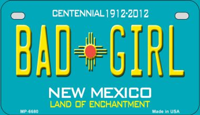 Bad Girl Teal New Mexico Wholesale Novelty Metal Motorcycle Plate MP-6680