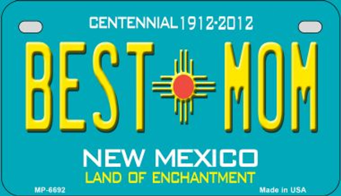 Best Mom Teal New Mexico Wholesale Novelty Metal Motorcycle Plate MP-6692