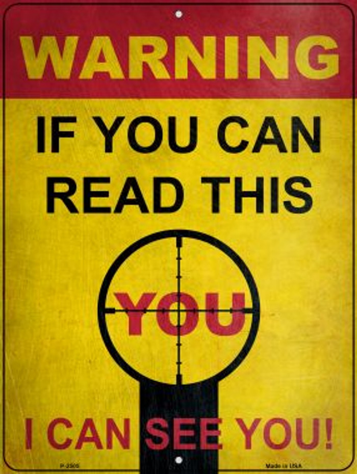 Warning I Can See You Wholesale Novelty Metal Parking Sign P-2505