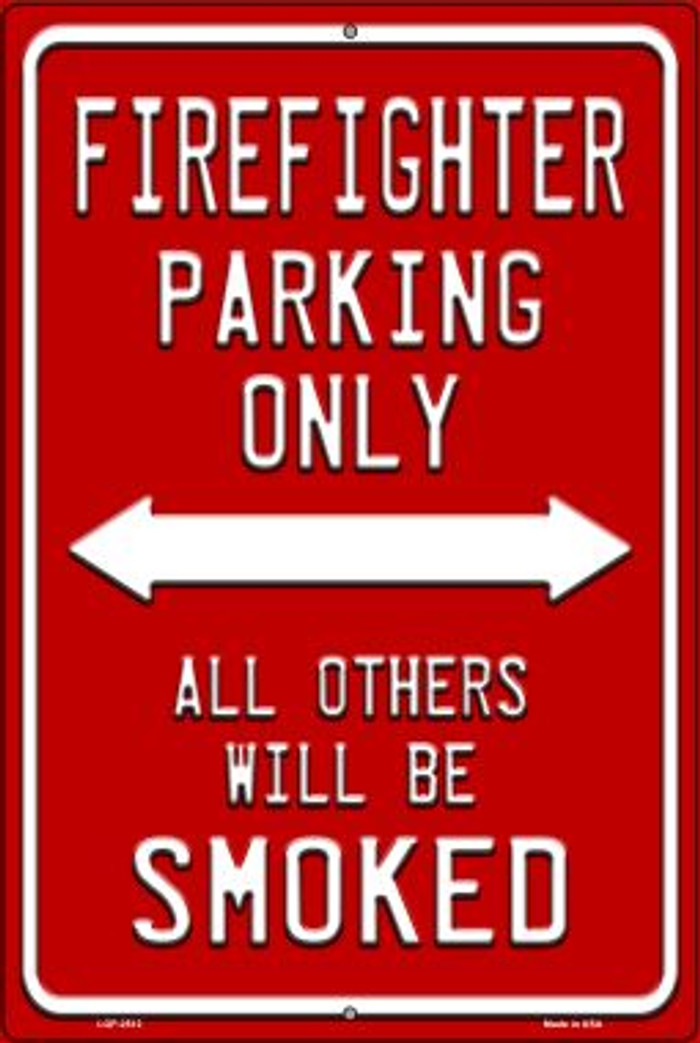 Firefighter Parking Only Wholesale Novelty Metal Large Parking Sign LGP-2512