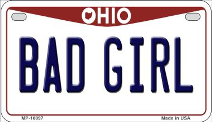 Bad Girl Ohio Wholesale Novelty Metal Motorcycle Plate MP-10097