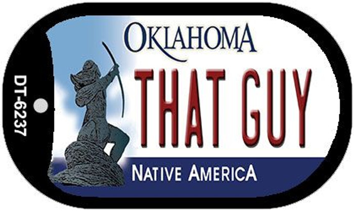 That Guy Oklahoma Wholesale Novelty Metal Dog Tag Necklace DT-6237