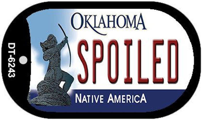 Spoiled Oklahoma Wholesale Novelty Metal Dog Tag Necklace DT-6243