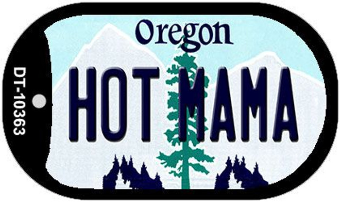 Hot Mama Oregon Wholesale Novelty Metal Dog Tag Necklace DT-10363