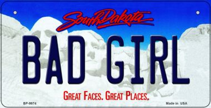 Bad Girl South Dakota Wholesale Novelty Metal Bicycle Plate BP-9974