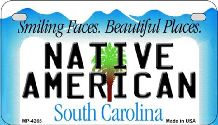 Native American South Carolina Wholesale Novelty Metal Motorcycle Plate MP-4265