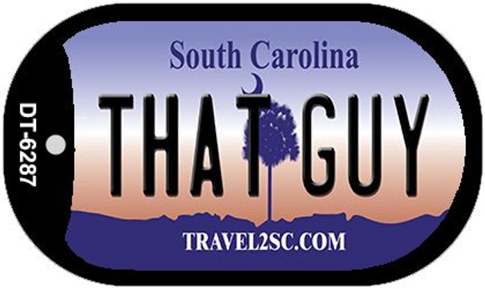 That Guy South Carolina Wholesale Novelty Metal Dog Tag Necklace DT-6287