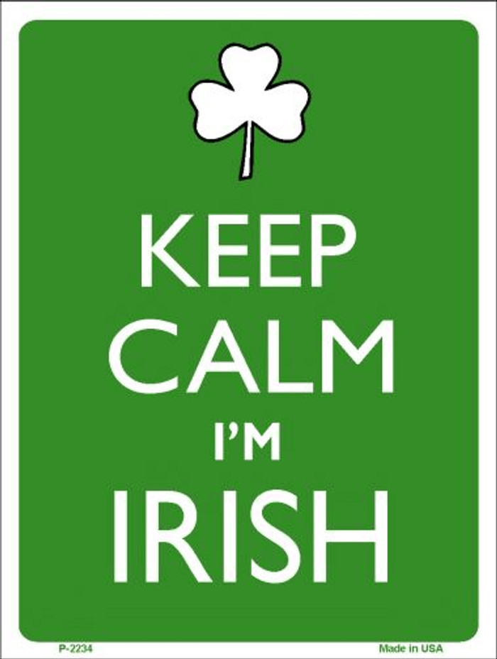 Keep Calm I'm Irish Wholesale Metal Novelty Parking Sign P-2234