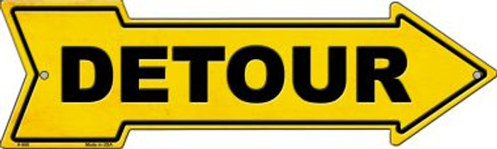 Detour to the Right Wholesale Novelty Metal Arrow Sign A-668