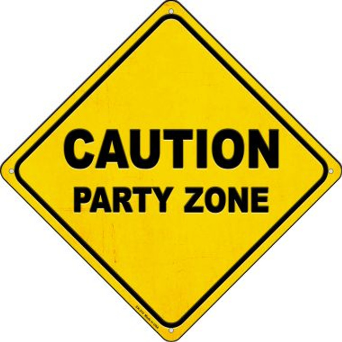 Caution Party Zone Wholesale Novelty Metal Crossing Sign CX-374