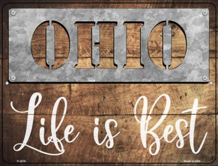 Ohio Stencil Life is Best Wholesale Novelty Metal Parking Sign P-2570