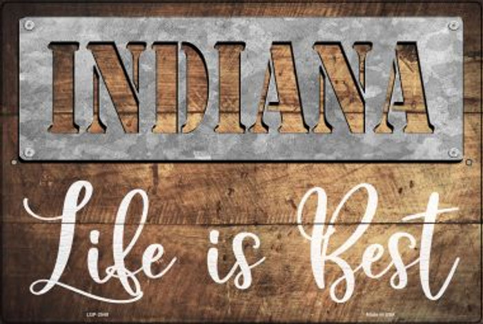 Indiana Stencil Life is Best Wholesale Novelty Metal Large Parking Sign LGP-2549