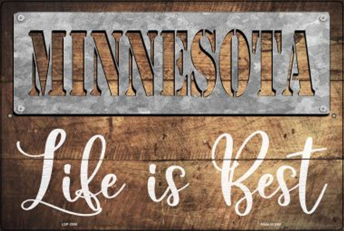 Minnesota Stencil Life is Best Wholesale Novelty Metal Large Parking Sign LGP-2558