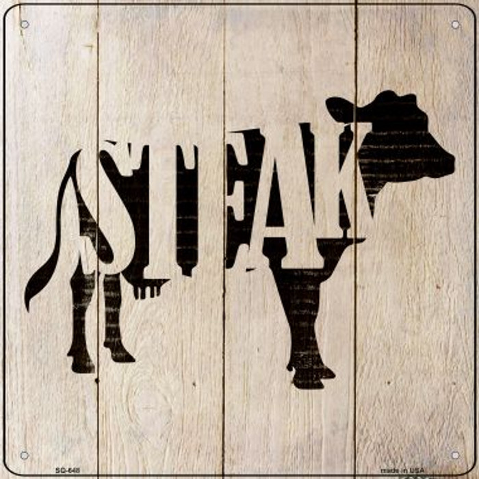 Cows Make Steak Wholesale Novelty Metal Square Sign SQ-648