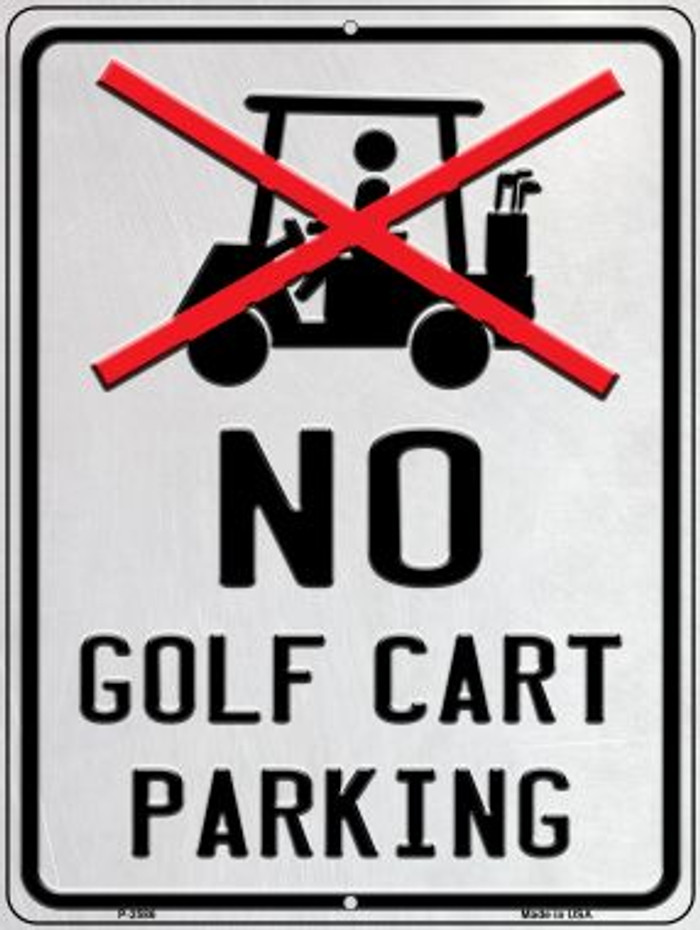 No Golf Cart Parking Wholesale Novelty Metal Parking Sign P-2586