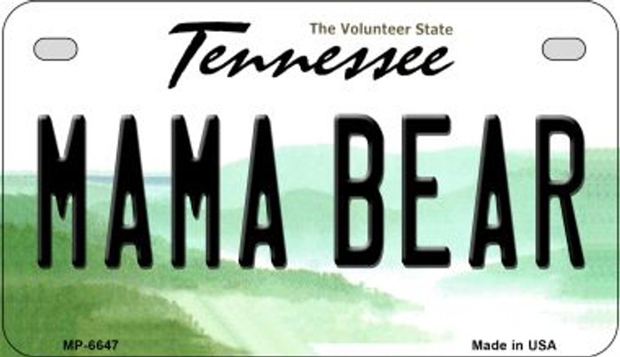 Mama Bear Tennessee Wholesale Novelty Metal Motorcycle Plate MP-6647