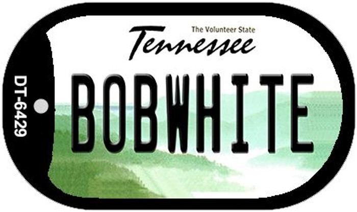 Bobwhite Tennessee Wholesale Novelty Metal Dog Tag Necklace DT-6429