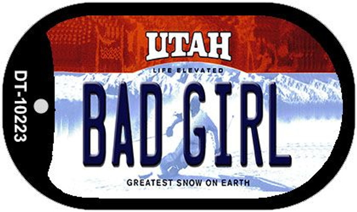 Bad Girl Utah Wholesale Novelty Metal Dog Tag Necklace DT-10223