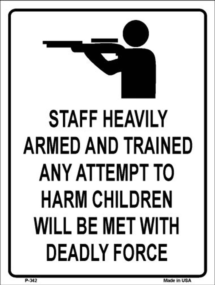 Staff Heavily Armed Wholesale Metal Novelty Parking Sign P-342