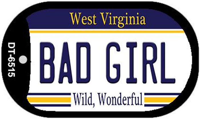 Bad Girl West Virginia Wholesale Novelty Metal Dog Tag Necklace DT-6515