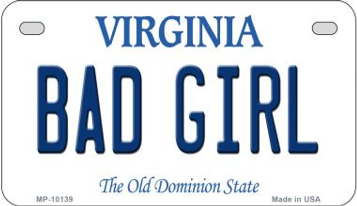 Bad Girl Virginia Wholesale Novelty Metal Motorcycle Plate MP-10139
