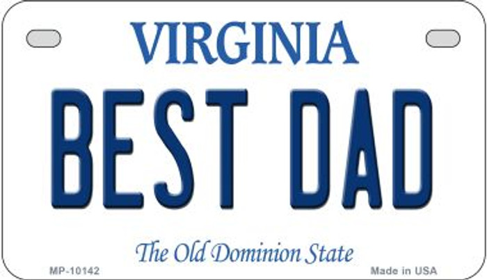 Best Dad Virginia Wholesale Novelty Metal Motorcycle Plate MP-10142