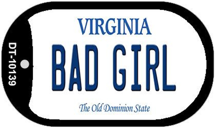Bad Girl Virginia Wholesale Novelty Metal Dog Tag Necklace DT-10139