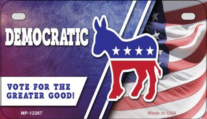 Democratic Vote for Greater Good Wholesale Novelty Metal Motorcycle Plate MP-12267