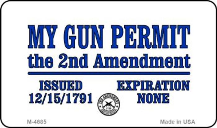 My Gun Permit Wholesale Novelty Metal Magnet M-4685