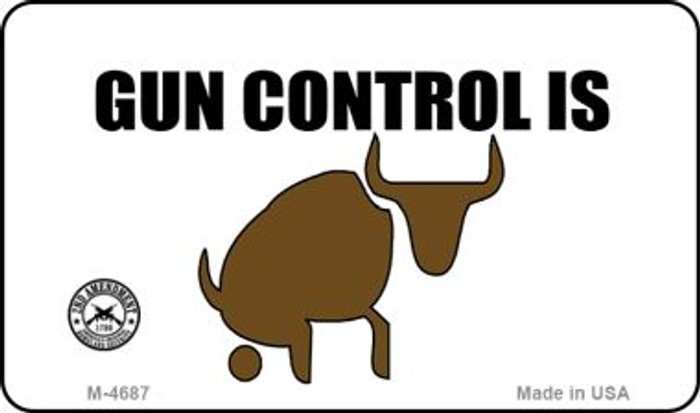 Gun Control Is Bull Wholesale Novelty Metal Magnet M-4687