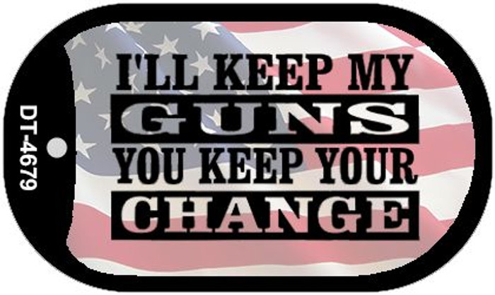 Ill Keep My Guns Wholesale Novelty Metal Dog Tag Necklace DT-4679