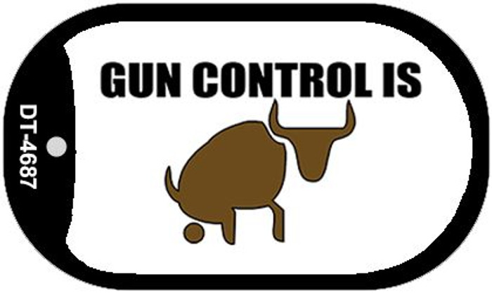 Gun Control Is Bull Wholesale Novelty Metal Dog Tag Necklace DT-4687