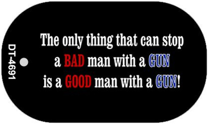 A Bad Man With A Gun Wholesale Novelty Metal Dog Tag Necklace DT-4691