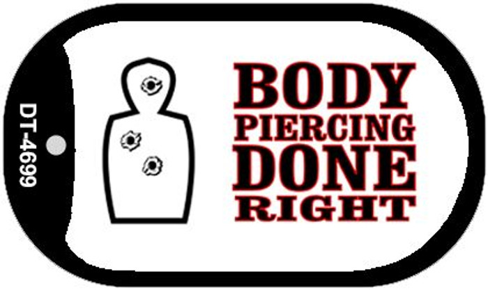 Body Piercing Done Right Wholesale Novelty Metal Dog Tag Necklace DT-4699