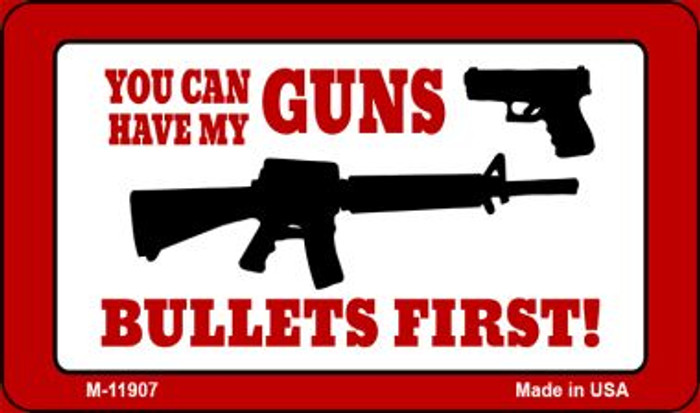 Bullets First Wholesale Novelty Metal Magnet M-11907