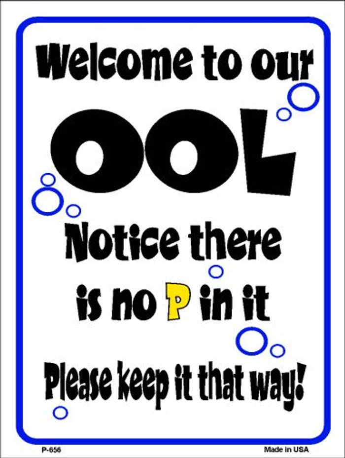 Welcome to Our Ool Wholesale Metal Novelty Parking Sign P-656