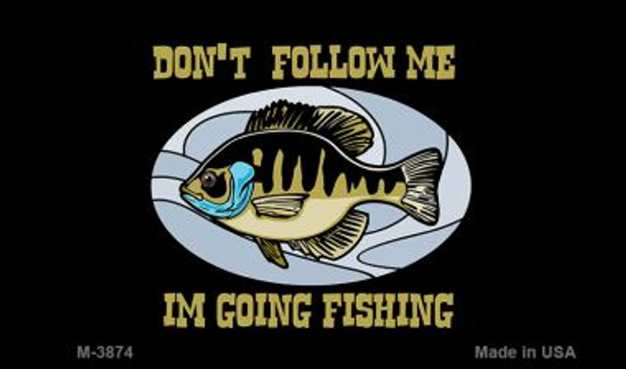 Dont Follow Me Wholesale Novelty Metal Magnet M-3874