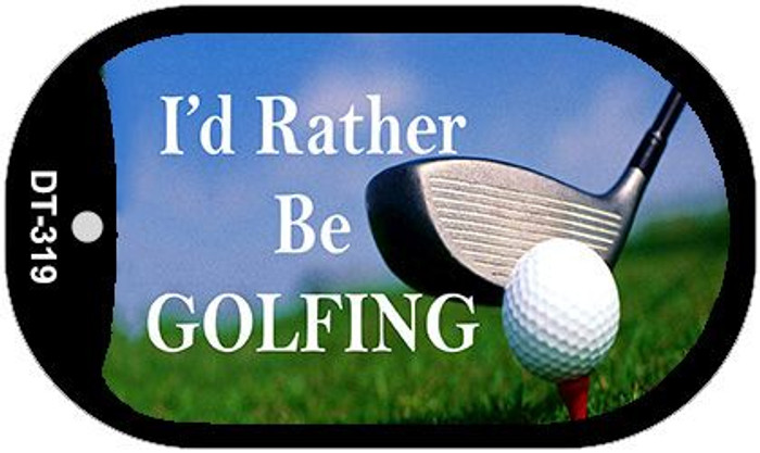Id Rather Be Golfing Wholesale Novelty Metal Dog Tag Necklace DT-319